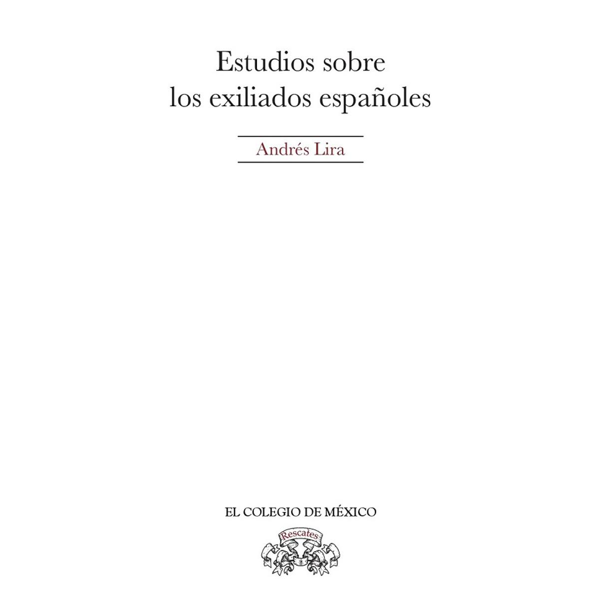 Estudios sobre los exiliados españoles