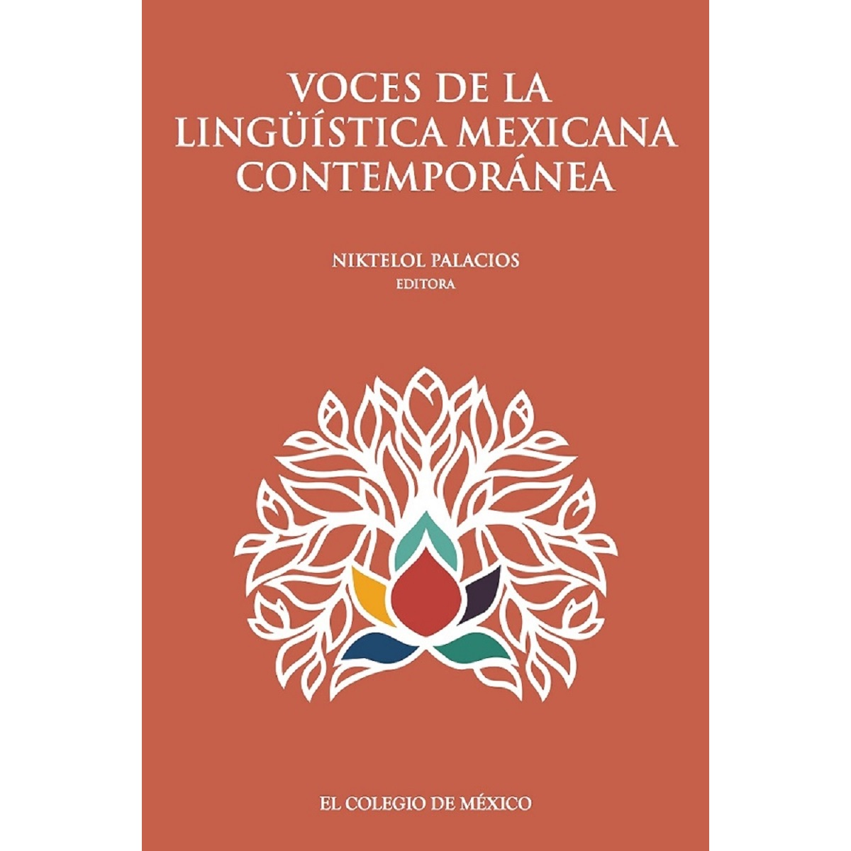 Voces de la lingüística mexicana contemporánea