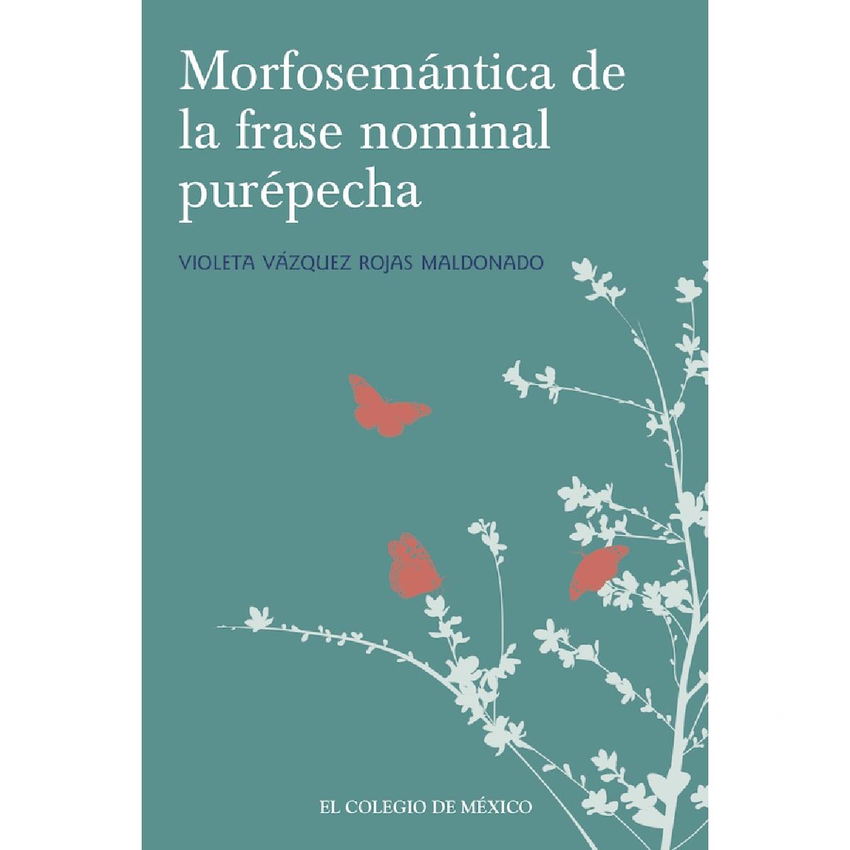 Morfosemántica en la fase nominal purépecha