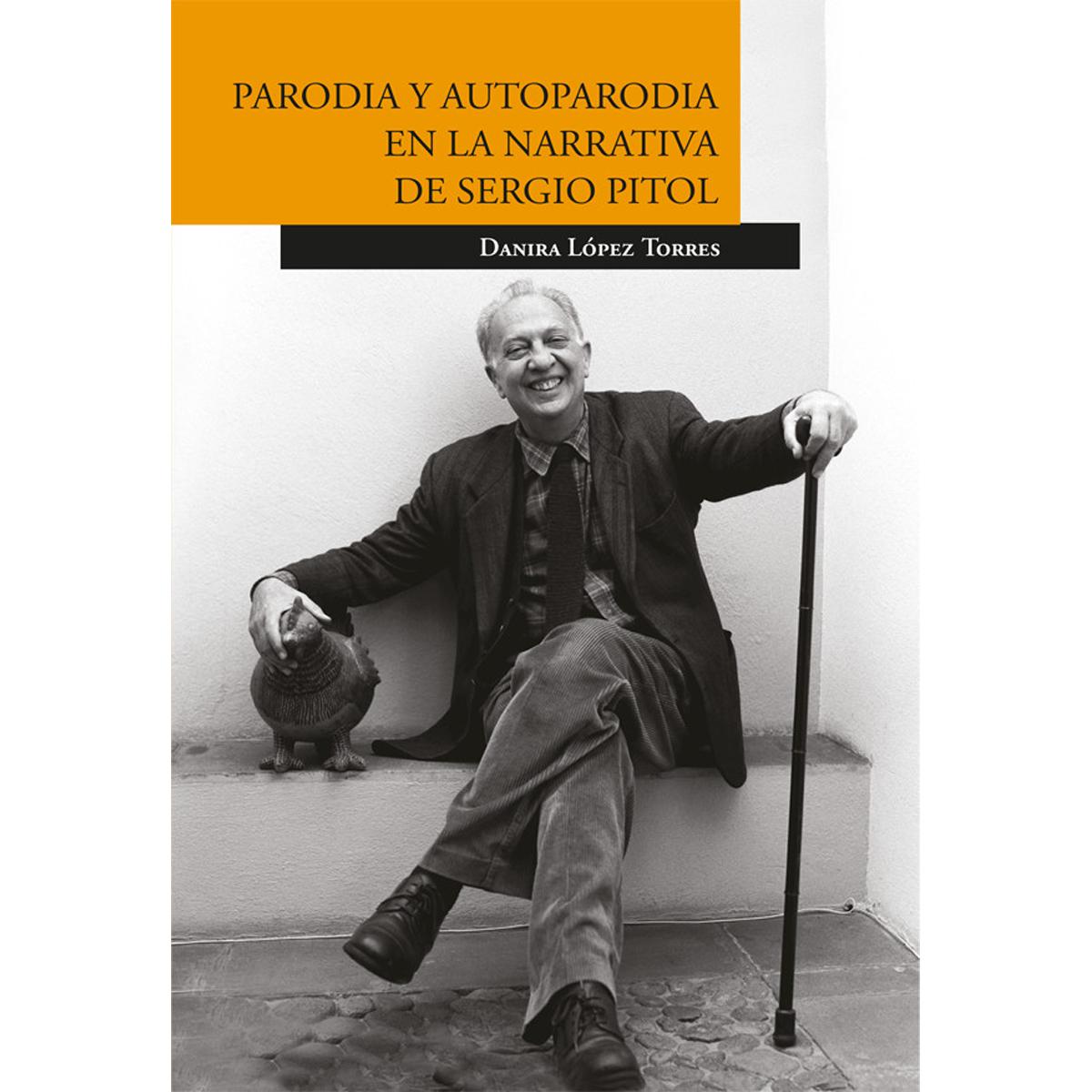 Parodia y autoparodia en la narrativa de Sergio Pitol