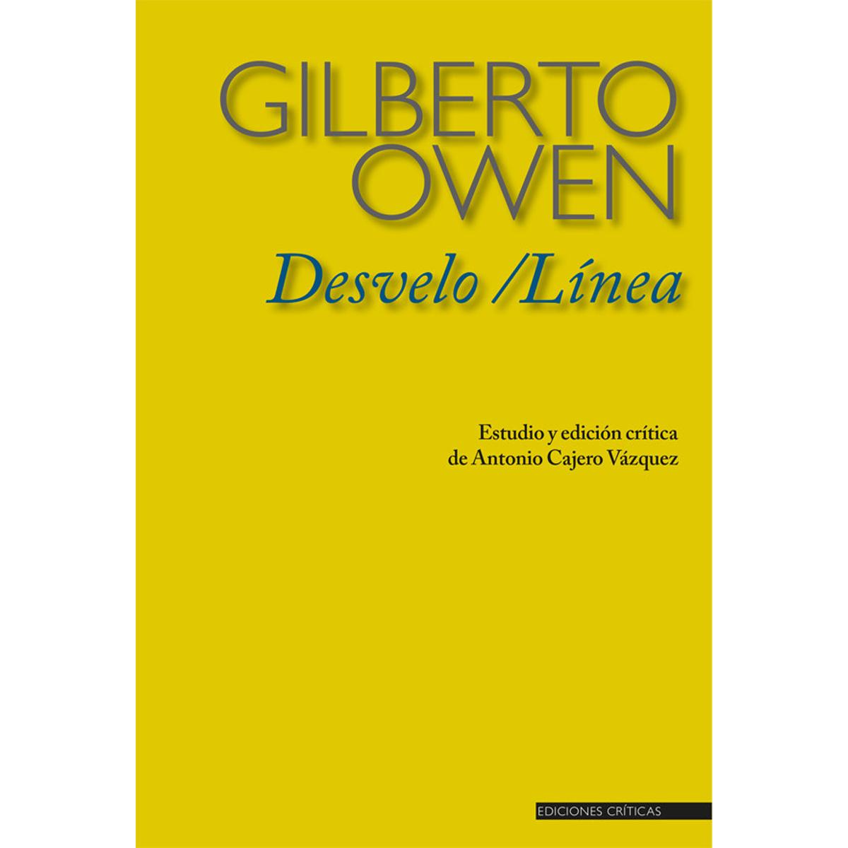 Desvelo / Línea de Gilberto Owen