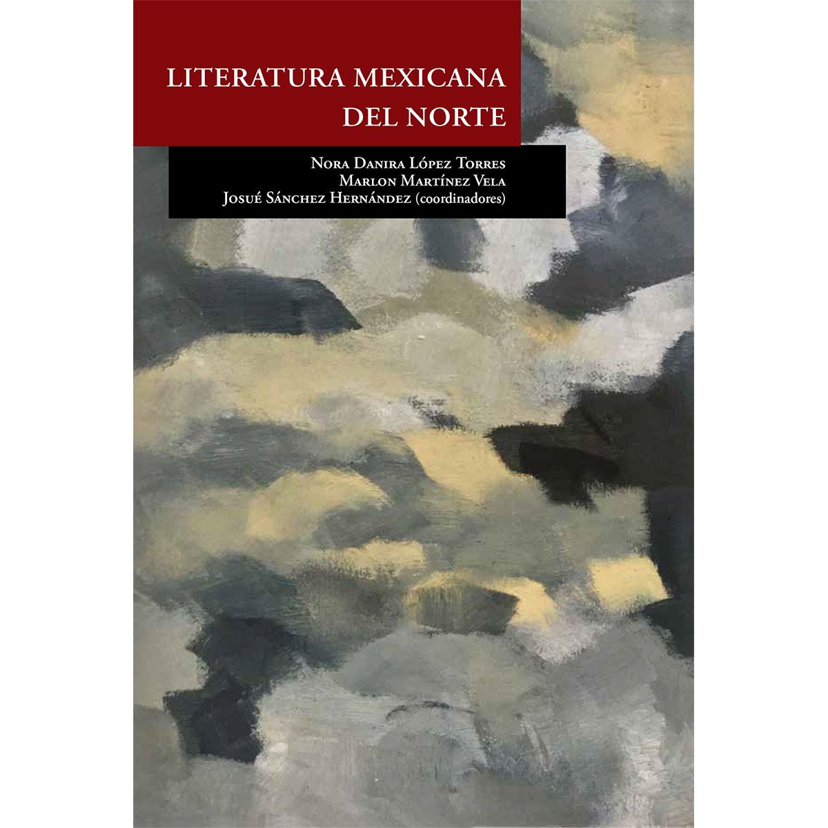 LITERATURA MEXICANA DEL NORTE