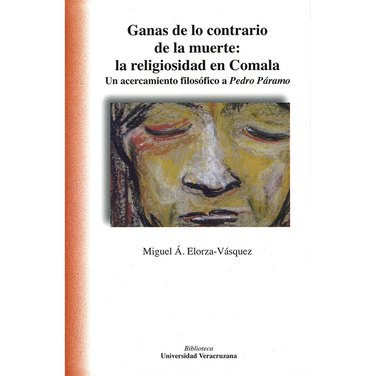 Ganas de lo contrario a la muerte: la religiosidad en Comala