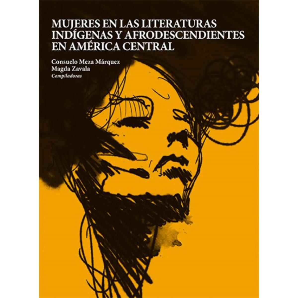 Mujeres en las literaturas indígenas y afrodescendientes en América Central