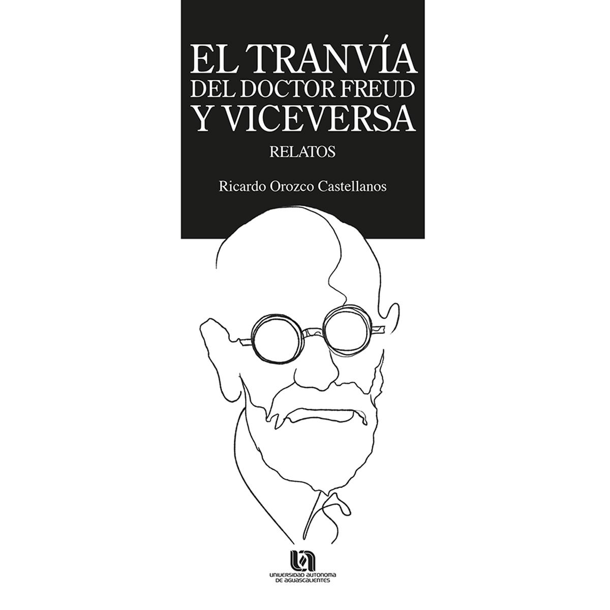 El tranvía del Dr. Freud y viceversa